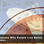 Top Reasons Why People Live Below the Radar